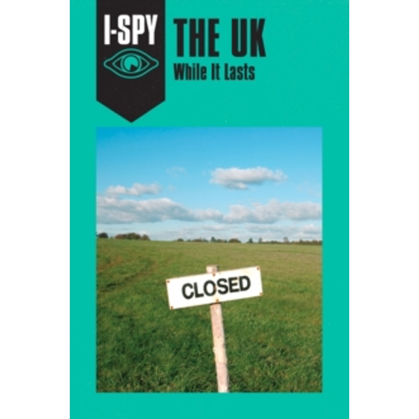 I-SPY THE UK: While It Lasts