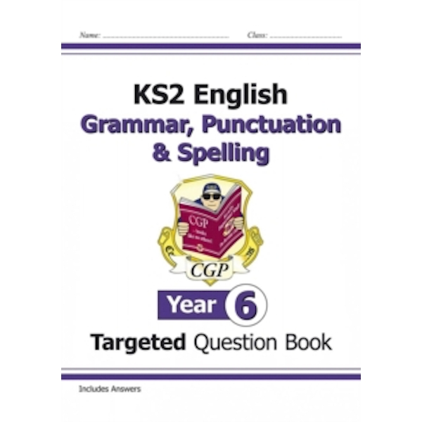 KS2 English Targeted Question Book: Grammar, Punctuation & Spelling - Year 6 by CGP Books (Paperback, 2014)
