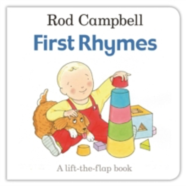 First Rhymes by Rod Campbell (Board book, 2016)
