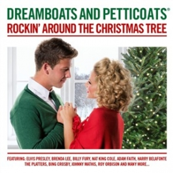 Dreamboats & Petticoats Rockin' Around The Christmas Tree CD