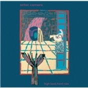 Aztec Camera High Land Hard Rain Expanded Edition CD
