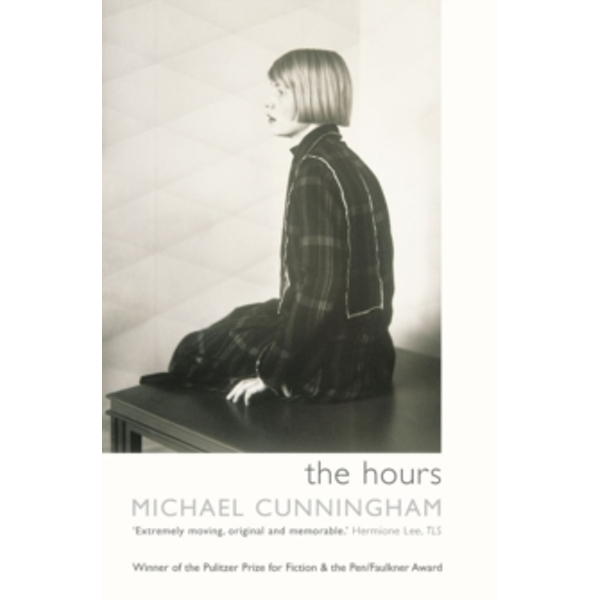 The Hours by Michael Cunningham (Paperback, 1999)
