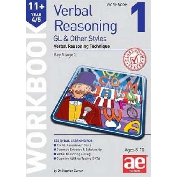 11+ Verbal Reasoning Year 4/5 GL & Other Styles Workbook 1 Verbal Reasoning Technique Paperback / softback 2019