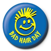 Bad Hair Day Badge