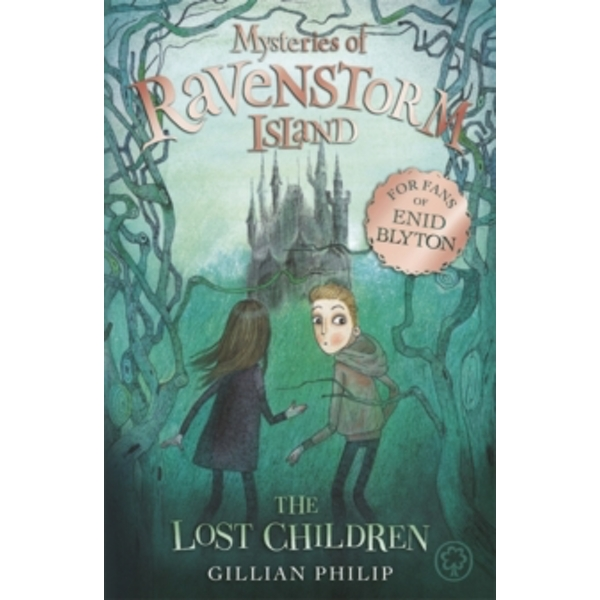 Mysteries of Ravenstorm Island: The Lost Children : Book 1