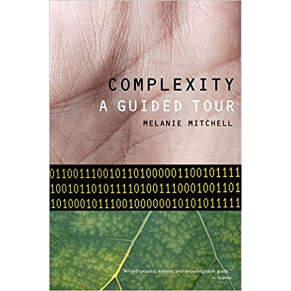 Complexity: A Guided Tour by Melanie Mitchell (Paperback, 2011)