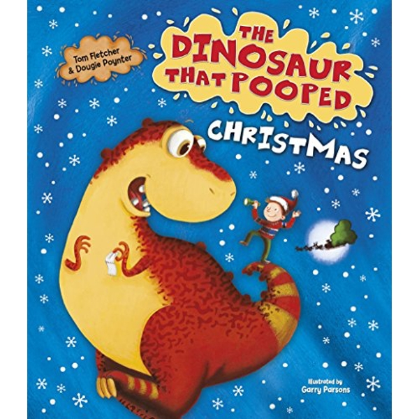 The Dinosaur That Pooped Christmas by Tom Fletcher, Dougie Poynter (Board book, 2016)