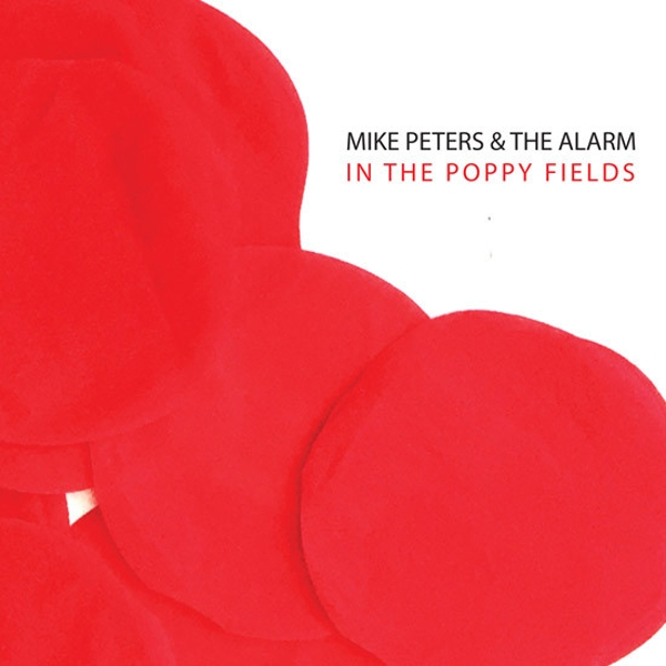 Mike Peters & The Alarm – Poppies Falling From The Sky Limited Edition Vinyl