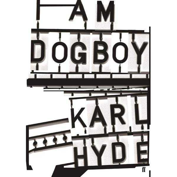 I Am Dogboy: The Underworld Diaries Hardcover – 1 Sep 2016