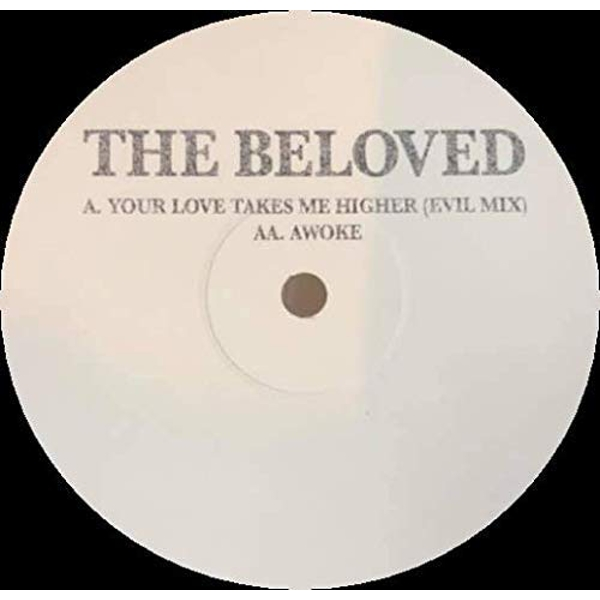 Beloved - Your Love Takes Me Higher (RSD 2019) Vinyl