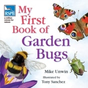 RSPB My First Book of Garden Bugs by Mike Unwin (Hardback, 2009)
