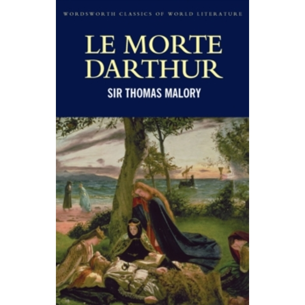 Le Morte Darthur by Sir Thomas Malory (Paperback, 1996)