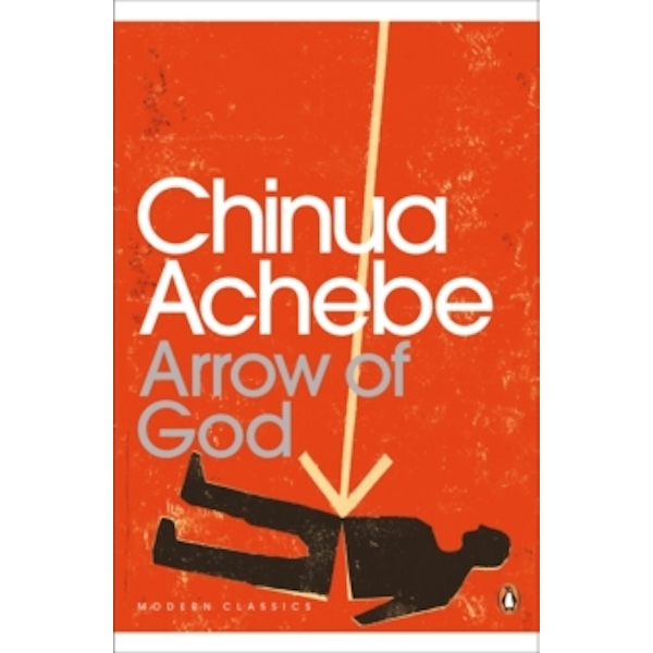 Arrow of God by Chinua Achebe (Paperback, 2010)