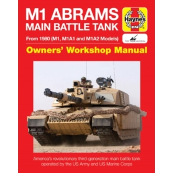 M1 Abrams Main Battle Tank Manual : From 1960