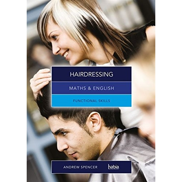 Maths & English for Hairdressing: Functional Skills by Andrew Spencer (Paperback, 2012)