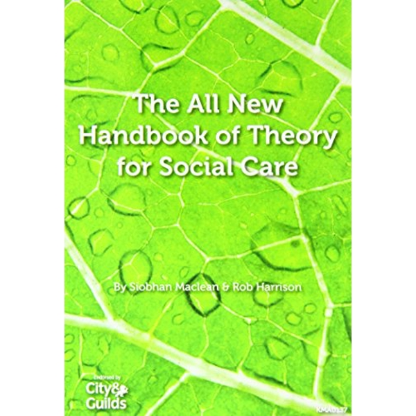The All New Handbook of Theory for Social Care by Siobhan Maclean, Rob Harrison (Paperback, 2012)