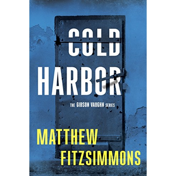 Cold Harbor  Hardback 2017