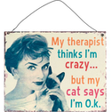 My Therapist Sign