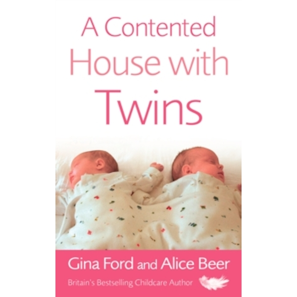 A Contented House with Twins by Alice Beer, Gina Ford (Paperback, 2006)
