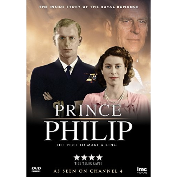 Prince Phillip - A Plot to Make a King DVD