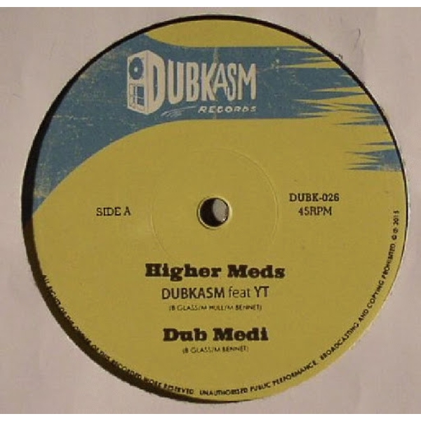Dubkasm Feat YT Rudey Lee - Higher Meds Vinyl