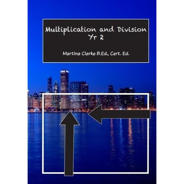 Multiplication and Division Yr 2  Paperback / softback 2017