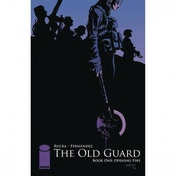 Old Guard  Book 1: Opening Fire