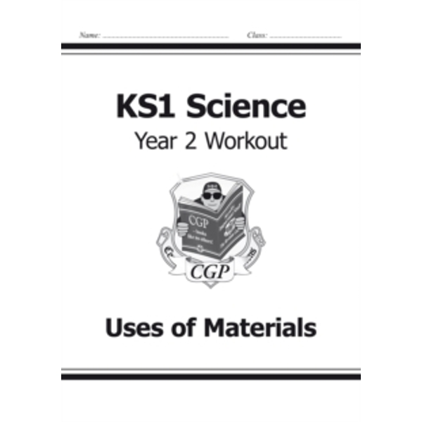 KS1 Science Year Two Workout: Uses of Materials by CGP Books (Paperback, 2014)