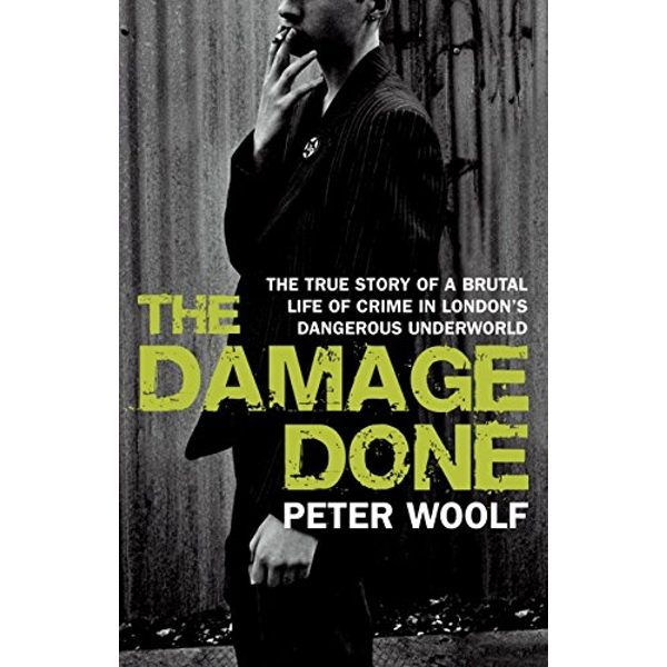The Damage Done by Peter Woolf (Paperback, 2009)