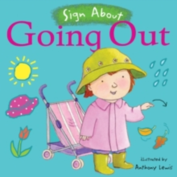Going Out : BSL (British Sign Language)