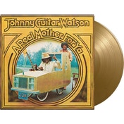 Johnny Guitar Watson - A Real Mother For Ya Gold Vinyl
