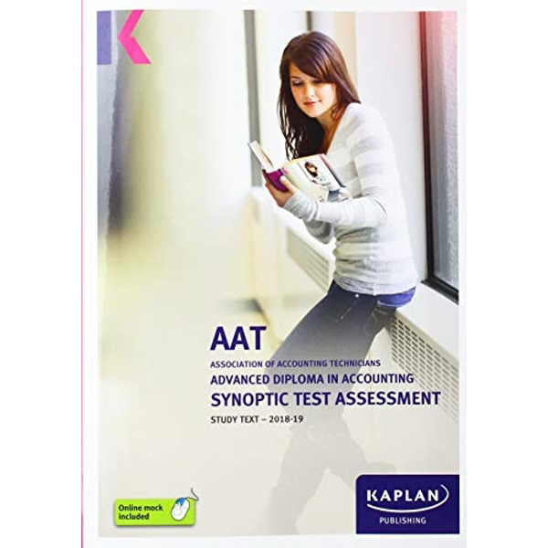 ADVANCED DIPLOMA IN ACCOUNTING SYNOPTIC TEST ASSESSMENT - STUDY TEXT  Paperback / softback 2018