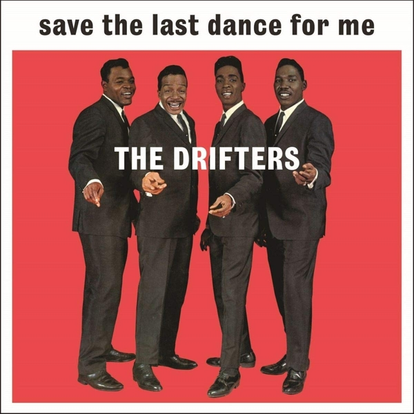 Drifters - Save The Last Dance For Me Vinyl