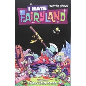 I Hate Fairyland Volume 4: Sadly Never After Paperback