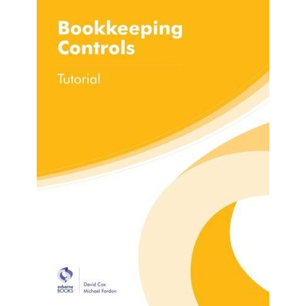 Bookkeeping Controls Tutorial by David Cox, Michael Fardon (Paperback, 2016)
