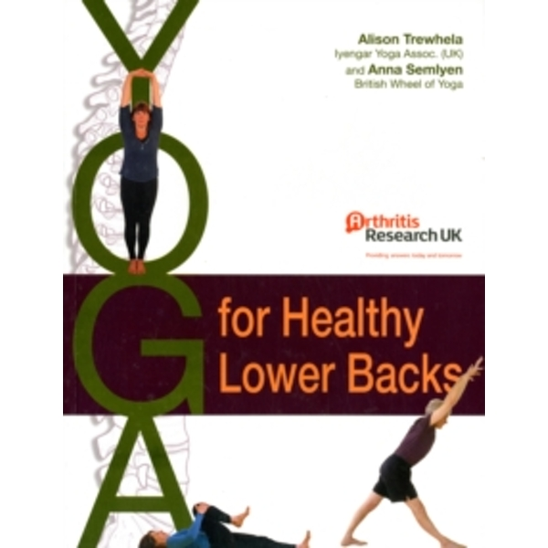 Yoga for Healthy Lower Backs by Anna Semlyen, Alison Trewhela (Paperback, 2012)