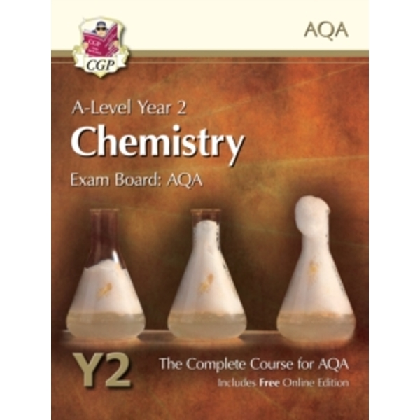 New A-Level Chemistry for AQA: Year 2 Student Book with Online Edition: The Complete Course for AQA by CGP Books (Paperback, 2015)