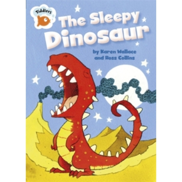 The Sleepy Dinosaur by Karen Wallace (Paperback, 2016)