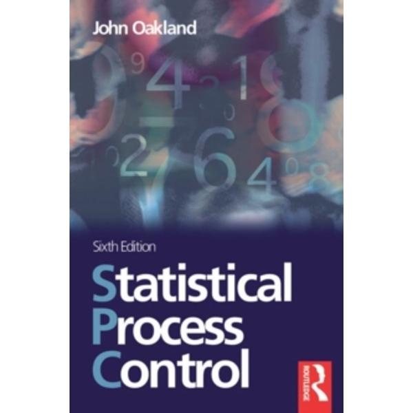 Statistical Process Control by John S. Oakland (Paperback, 2007)