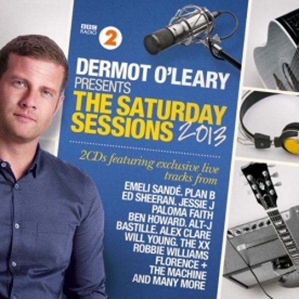 Dermot O'Leary Presents The Saturday Sessions 2013 CD