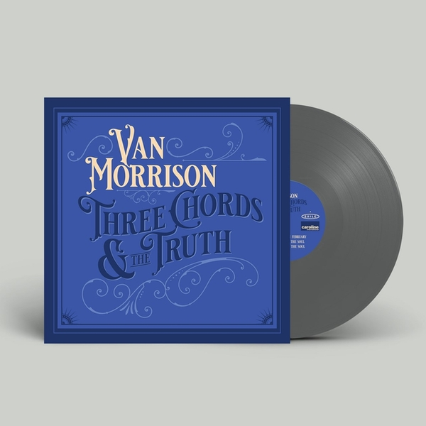 Van Morrison - Three Chords And The Truth Limited Edition Silver Vinyl