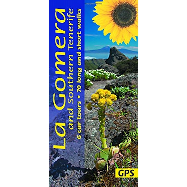 La Gomera and Southern Tenerife 6 car tours, 70 long and short walks with GPS Paperback / softback 2017