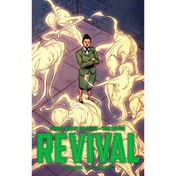 Revival  Volume 7: Forward