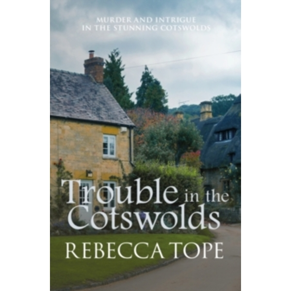 Trouble in the Cotswolds : 12