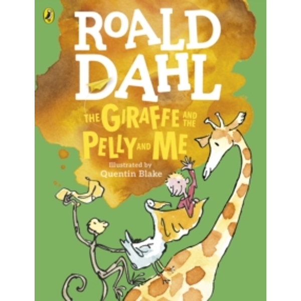 The Giraffe and the Pelly and Me (Colour Edition) by Roald Dahl (Paperback, 2016)