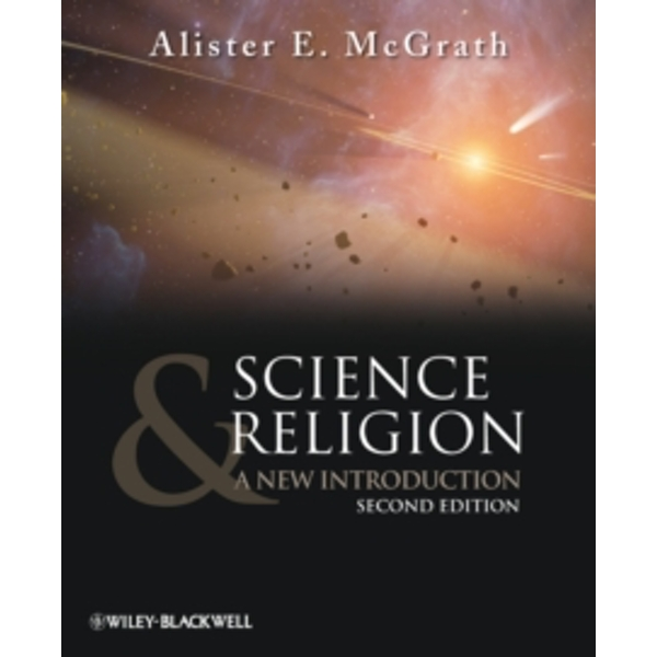 Science and Religion : A New Introduction