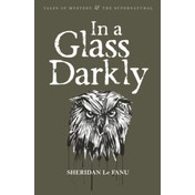 In A Glass Darkly by Sheridan Le Fanu (Paperback, 2007)
