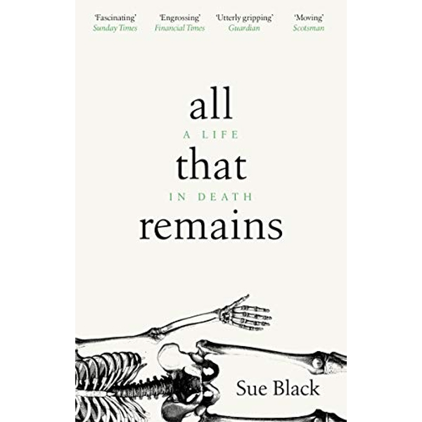 All That Remains A Life in Death Paperback / softback 2019