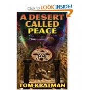 A Desert Called Peace by Tom Kratman (Hardback, 2007)