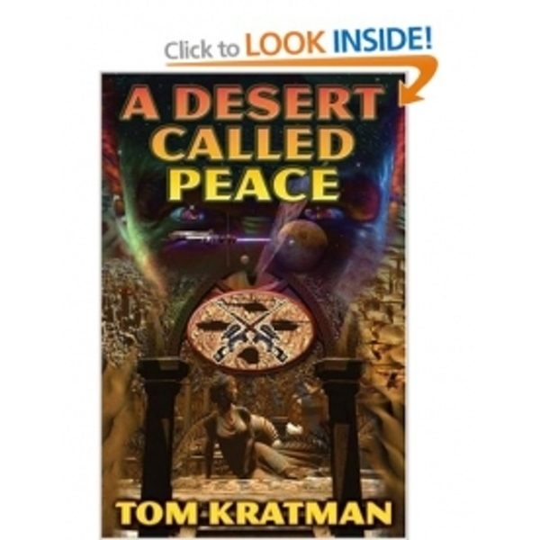 A Desert Called Peace Hardcover